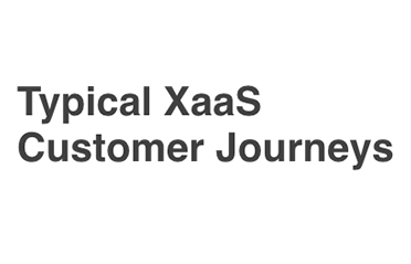 Typical XaaS Customer Journeys